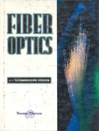 Fiber Optics and the Telecommunications Explosion