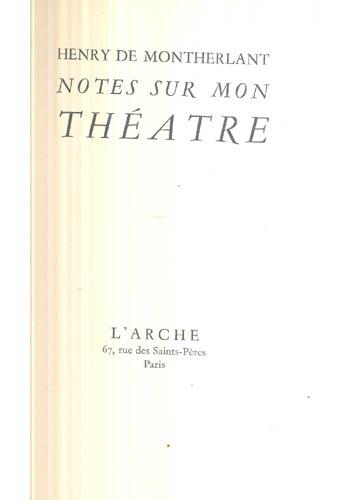 Notes Sur Mon Théatre