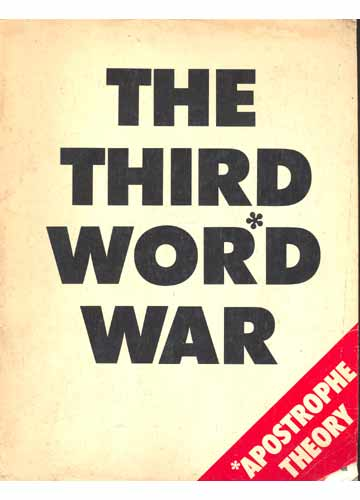 The Third Word War - Apostrophe Theory