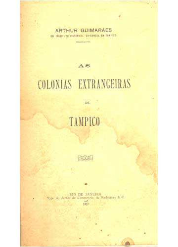 As Colonias Extrangeiras de Tampico