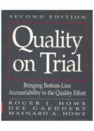 Quality on Trial