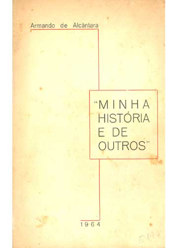 Minha História e de Outros - Com Dedicatória