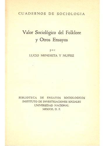 Valor Sociológico del Folklore y Otros Ensayos