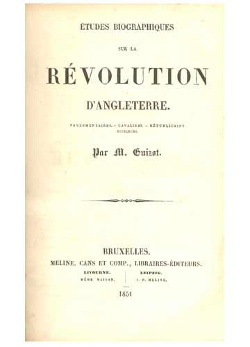 Etudes Biographiques sur la Révolution D'Angleterre.