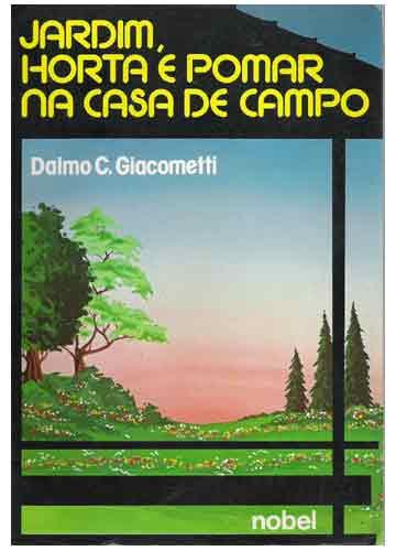 Livro  Jardim Horta e Pomar na Casa de Campo  Sebo do Messias