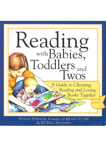 Reading With Babies Toddlers and Twos