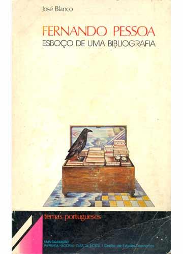 Fernando Pessoa - Esboço de uma Bibliografia