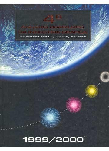 4º Anuário Brasileiro da Indústria Gráfica - 1999/2000