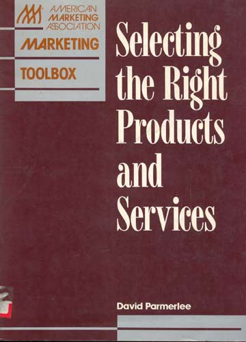 Selecting the Right Products and Services