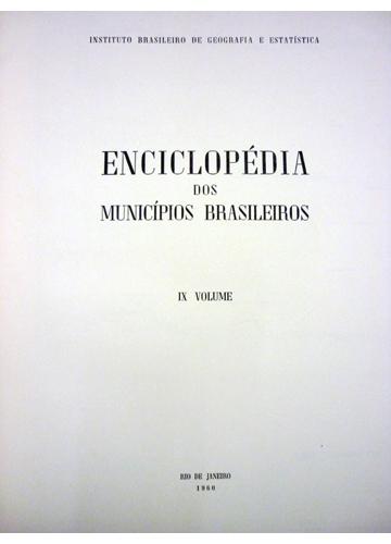 Enciclopédia dos Municípios Brasileiros - Volume IX