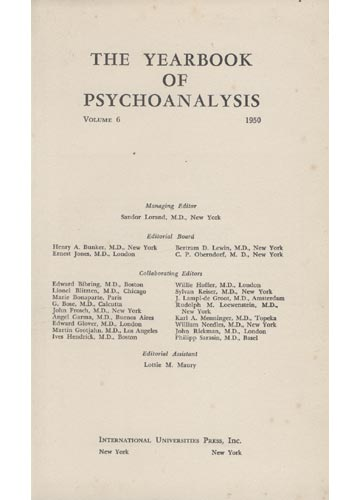 The Yearbook of Psychoanalysis - Volume VI - 1950