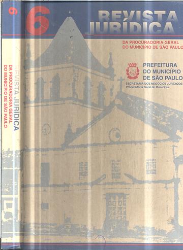 Revista Jurídica - Da Procuradoria Geral do Município de São Paulo - Volume 6 - Com CD ROM