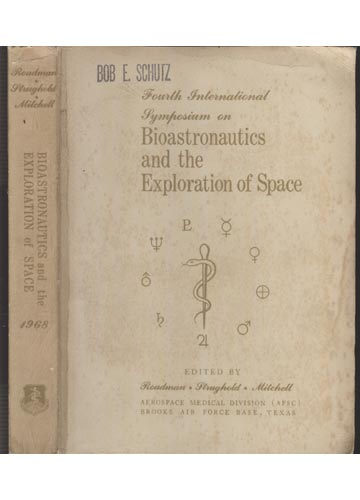 Bioastronautics and the Exploration of Space