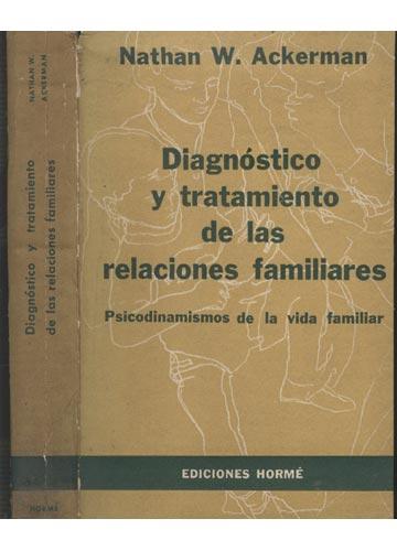 Diagnóstico y Tratamiento de las Relaciones Familiares