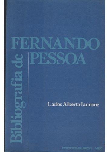 Bibliografia de Fernando Pessoa - Com Dedicatória do Autor