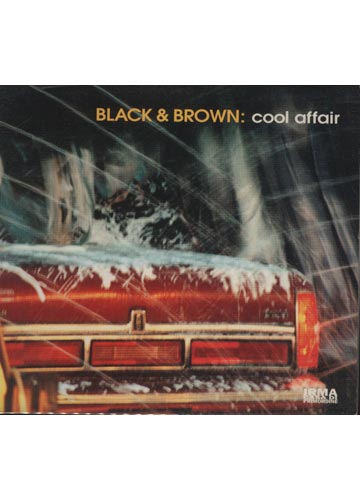 Black & Brown - Cool Affair *digipack importado*