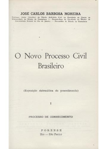 O Novo Processo Civil Brasileiro - Volume 1