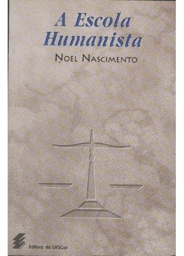 A Escola Humanista