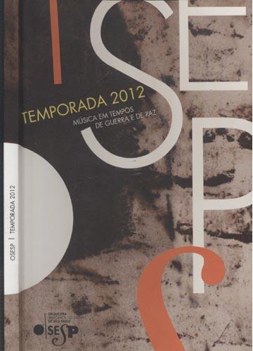 Osesp - Temporada 2012