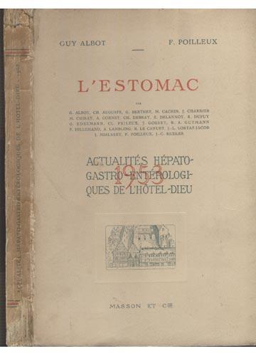 Actualités Hépato-Gastro Entérologiqués de L'Hotel-Dieu - 1953 - L'Estomac