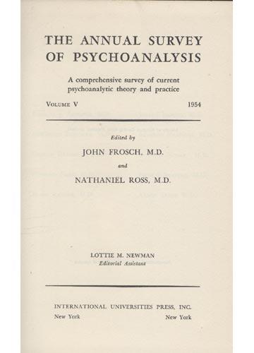 The Annual Survey of Psychoanalysis  - Volume V
