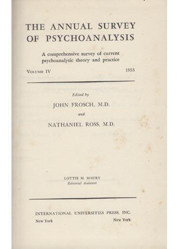The Annual Survey of Psychoanalysis  - Volume IV