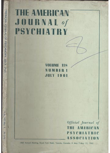 The American Journal of Psychiatry - July 1961 - Volume 118 - N°1