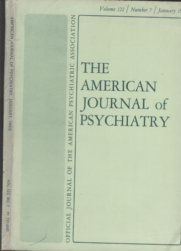 The American Journal of Psychiatry - January 1966 -  Volume 122 - N°7