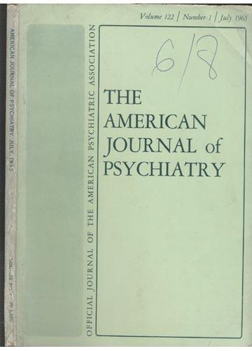 The American Journal of Psychiatry - July 1965 -  Volume 122 - N°1