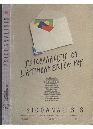Psicoanalisis - Psicoanalisis en Latinoamerica Hoy - Volume IX - 1987 - Nº1