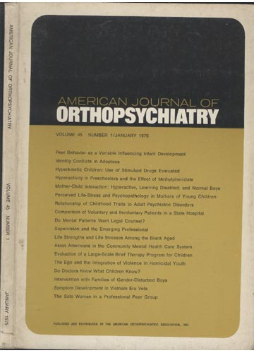 The American Journal of Orthopsychiatry - Volume 45 - N°1 - January 1975