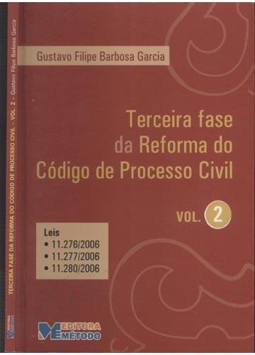 Terceira Fase da Reforma do Código de Processo Civil - Volume 2