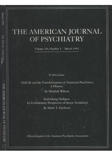 The American Journal of Psychiatry - Volume 150 - N°3 - Pp 385-542 - March 1993