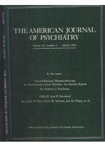 The American Journal of Psychiatry - Volume 145 - N°3 - 281-412 - March 1988