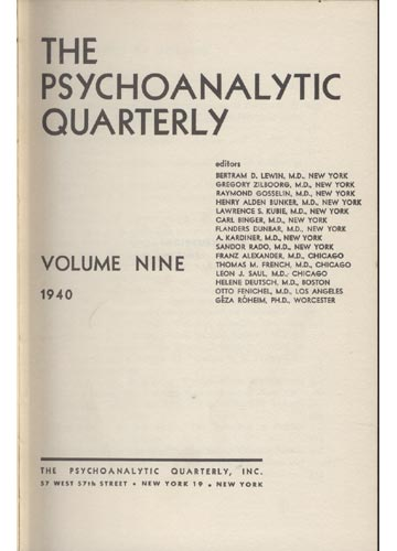 The Psychoanalytic Quarterly - 1940 - Volume 9