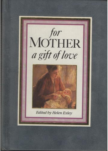 For Mother a Gift of Love