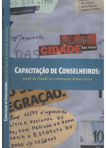 Capacitação de Conselhos - Papel do Estado na Construção Democrática
