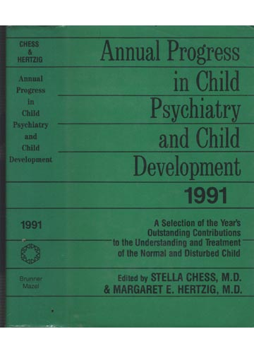 Annual Progress in Child Psychiatry and Child Development 1991