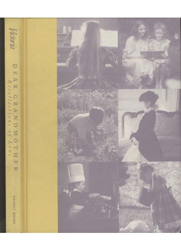 Victoria - Dear Grandmother - Recollections of Love