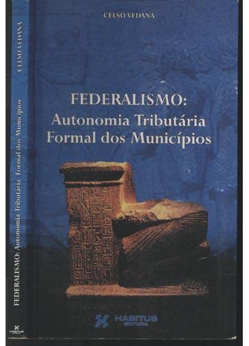Federalismo - Autonomia Tributária Formal dos Municípios