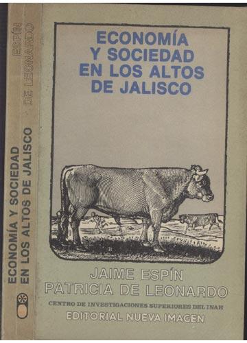 Economía y Sociedad en los Altos de Jalisco