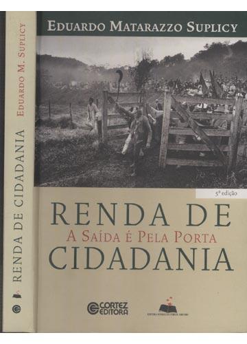 Renda de Cidadania - Com Dedicatória do Autor