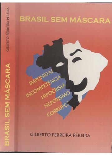 Brasil sem Máscara - Com Dedicatória do Autor