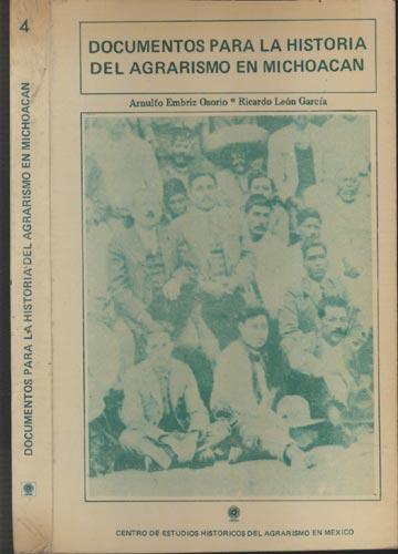 Documentos Para La Historia Del Agrarismo En Michoacan - Volume 4