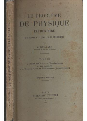 Le Problème de Physique Élémentaire - Tome III