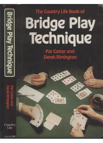 Bridge Play Technique