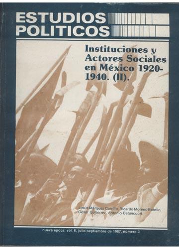 Estudios Politicos - Volumen 6 - Julio-Septiembre de 1987 - Número 3