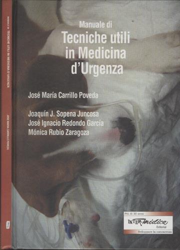 Manuale di Tecniche Utili in Medicina d'Urgenza