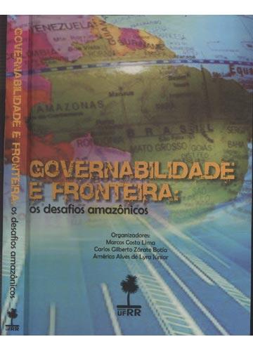 Governabilidade e Fronteira - Os Desafios Amazônicos