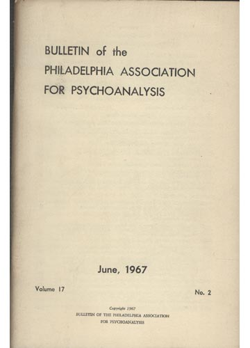 Bulletin of the Philadelphia Association for Psychoanalysis - Volume 17 - Nº 2